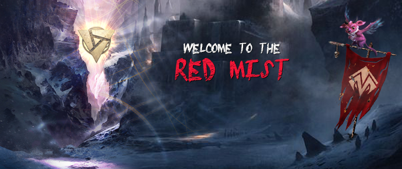 Welcome to the Red Mist!
